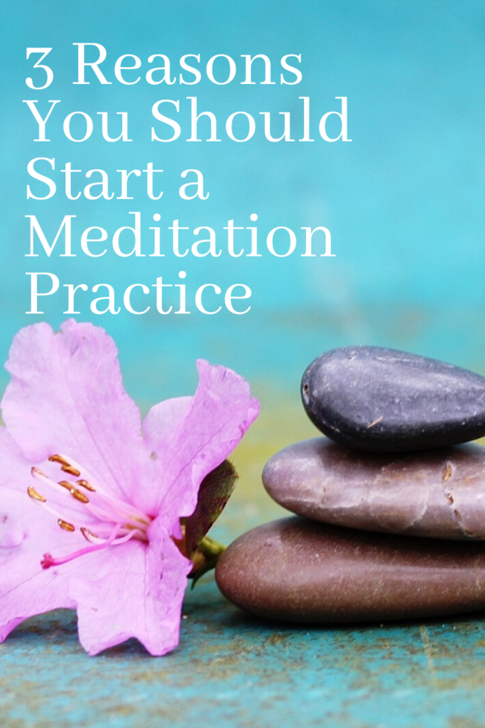 3 reasons to start a meditation practice. 4 tips to help you meditate plus 3 free meditations